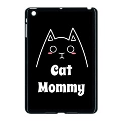 Love My Cat Mommy Apple Ipad Mini Case (black) by Catifornia