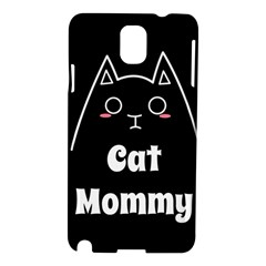 Love My Cat Mommy Samsung Galaxy Note 3 N9005 Hardshell Case by Catifornia