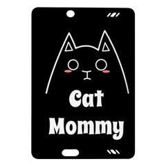 Love My Cat Mommy Amazon Kindle Fire Hd (2013) Hardshell Case by Catifornia