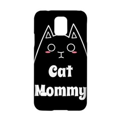 Love My Cat Mommy Samsung Galaxy S5 Hardshell Case  by Catifornia