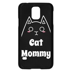 Love My Cat Mommy Samsung Galaxy S5 Case (black) by Catifornia