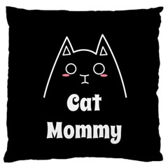 Love My Cat Mommy Large Flano Cushion Case (two Sides) by Catifornia