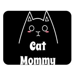 Love My Cat Mommy Double Sided Flano Blanket (large)  by Catifornia