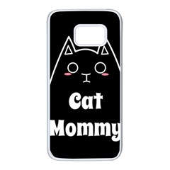 Love My Cat Mommy Samsung Galaxy S7 White Seamless Case by Catifornia