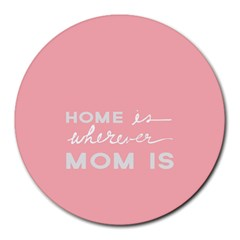 Home Love Mom Sexy Pink Round Mousepads by Mariart