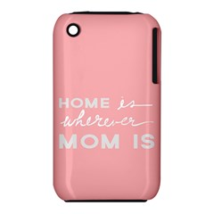 Home Love Mom Sexy Pink Iphone 3s/3gs by Mariart
