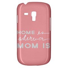 Home Love Mom Sexy Pink Galaxy S3 Mini by Mariart