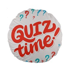 Question Mark Quiz Time Standard 15  Premium Round Cushions by Mariart