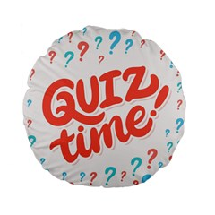 Question Mark Quiz Time Standard 15  Premium Flano Round Cushions by Mariart