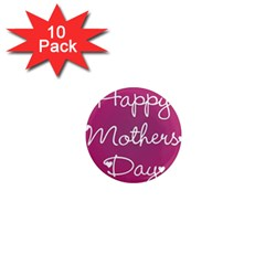 Valentine Happy Mothers Day Pink Heart Love 1  Mini Magnet (10 Pack)  by Mariart