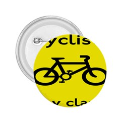 Stay Classy Bike Cyclists Sport 2 25  Buttons by Mariart