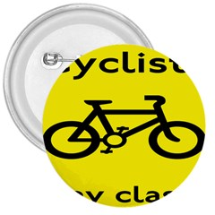 Stay Classy Bike Cyclists Sport 3  Buttons by Mariart