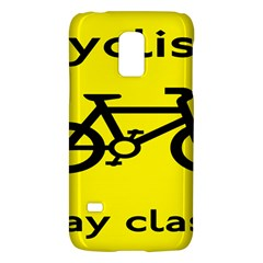 Stay Classy Bike Cyclists Sport Galaxy S5 Mini by Mariart