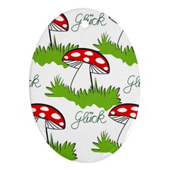 Mushroom Luck Fly Agaric Lucky Guy Oval Ornament (two Sides) by Nexatart