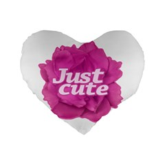 Just Cute Text Over Pink Rose Standard 16  Premium Heart Shape Cushions by dflcprints