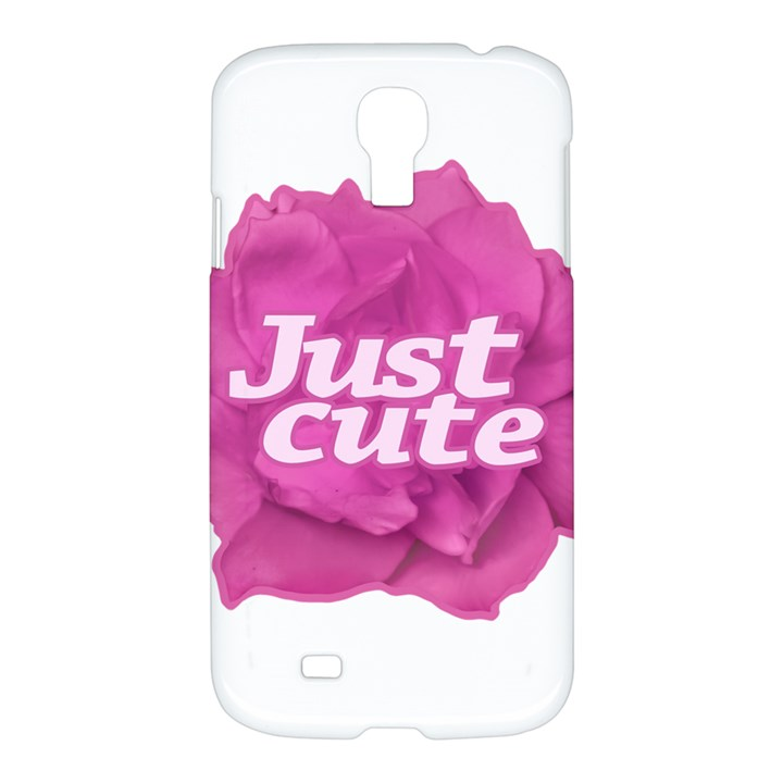 Just Cute Text Over Pink Rose Samsung Galaxy S4 I9500/I9505 Hardshell Case