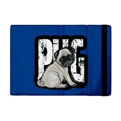 Pug Apple Ipad Mini Flip Case by Valentinaart