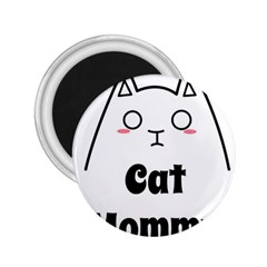 Love My Cat Mommy 2 25  Magnets by Catifornia