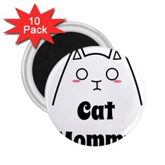 Love My Cat Mommy 2 25  Magnets (10 Pack)  by Catifornia