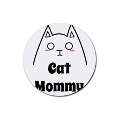 Love My Cat Mommy Rubber Coaster (round)  by Catifornia