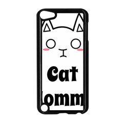 Love My Cat Mommy Apple Ipod Touch 5 Case (black) by Catifornia