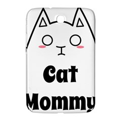 Love My Cat Mommy Samsung Galaxy Note 8 0 N5100 Hardshell Case  by Catifornia
