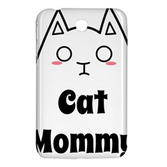 Love My Cat Mommy Samsung Galaxy Tab 3 (7 ) P3200 Hardshell Case  by Catifornia