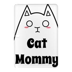 Love My Cat Mommy Samsung Galaxy Tab Pro 10 1 Hardshell Case by Catifornia