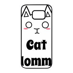 Love My Cat Mommy Samsung Galaxy S7 Edge Black Seamless Case by Catifornia