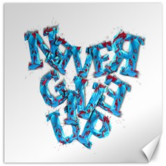 Sport Crossfit Fitness Gym Never Give Up Canvas 12  X 12   by Nexatart