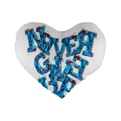 Sport Crossfit Fitness Gym Never Give Up Standard 16  Premium Heart Shape Cushions by Nexatart