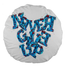 Sport Crossfit Fitness Gym Never Give Up Large 18  Premium Flano Round Cushions by Nexatart