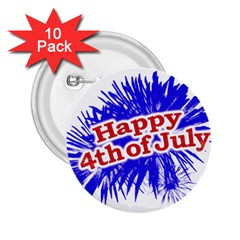 Happy 4th Of July Graphic Logo 2 25  Buttons (10 Pack)  by dflcprints