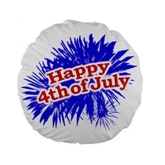 Happy 4th Of July Graphic Logo Standard 15  Premium Flano Round Cushions by dflcprints