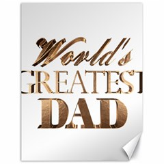 World s Greatest Dad Gold Look Text Elegant Typography Canvas 18  X 24   by yoursparklingshop