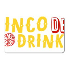 Cinco De Drinko Magnet (rectangular) by CraftyLittleNodes