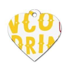 Cinco De Drinko Dog Tag Heart (two Sides) by CraftyLittleNodes