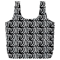 Wtf Full Print Recycle Bags (l)  by Valentinaart
