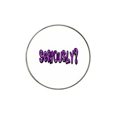 Seriously Hat Clip Ball Marker by Valentinaart
