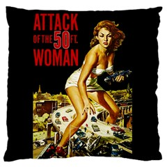 Attack Of The 50 Ft Woman Large Cushion Case (two Sides) by Valentinaart