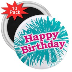 Happy Brithday Typographic Design 3  Magnets (10 Pack)  by dflcprints
