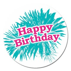 Happy Brithday Typographic Design Magnet 5  (round) by dflcprints