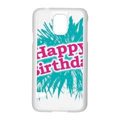 Happy Brithday Typographic Design Samsung Galaxy S5 Case (white) by dflcprints