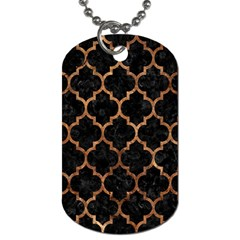 Tile1 Black Marble & Brown Stone Dog Tag (two Sides) by trendistuff