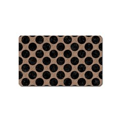 Circles2 Black Marble & Brown Colored Pencil (r) Magnet (name Card) by trendistuff
