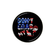 Dont Grab My Hat Clip Ball Marker by Valentinaart