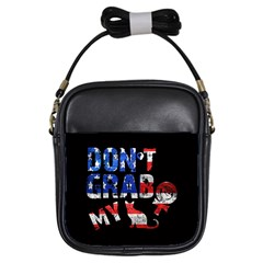Dont Grab My Girls Sling Bags by Valentinaart