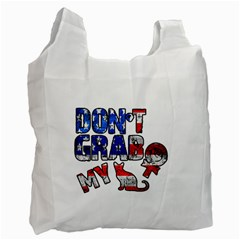 Dont Grab My Recycle Bag (one Side) by Valentinaart