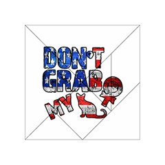 Dont Grab My Acrylic Tangram Puzzle (4  X 4 ) by Valentinaart