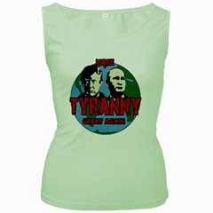 Make tyranny great again Women s Green Tank Top by Valentinaart